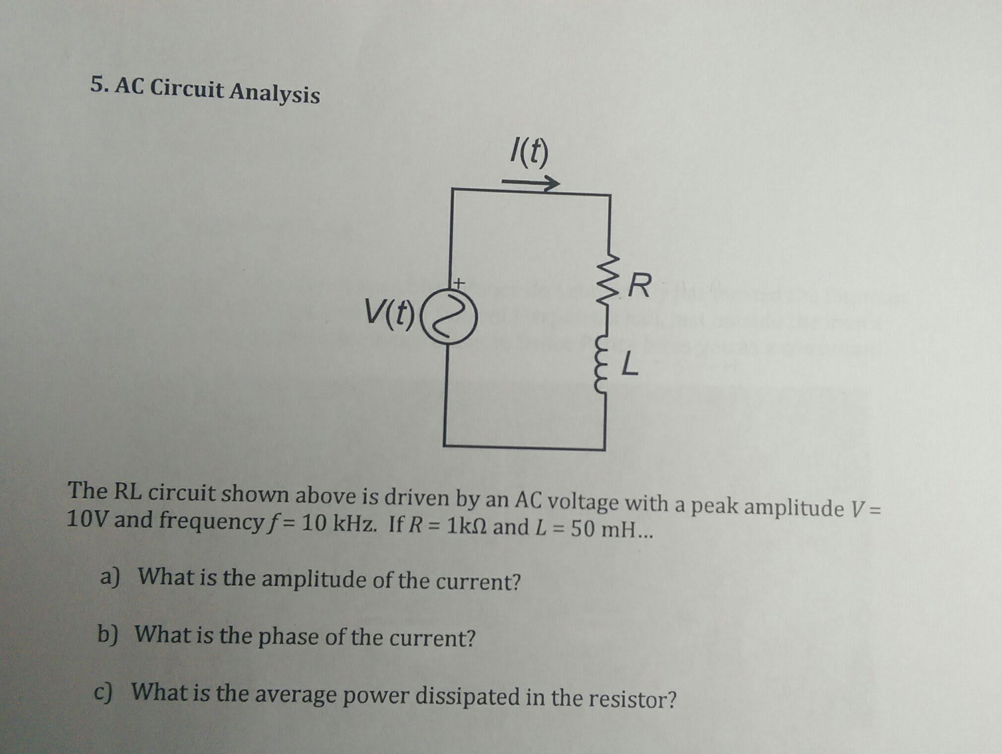 AC Circuit Analysis The RL Shown Above Is
