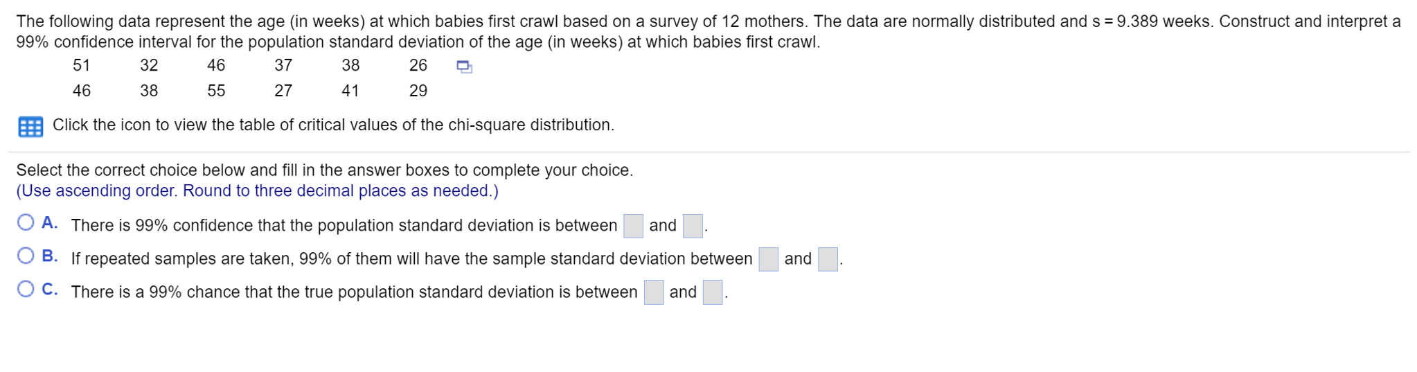 The Following Data Represent The Age (in Weeks) At Which Babies First Crawl  Based Find The Mean And Standard Deviation