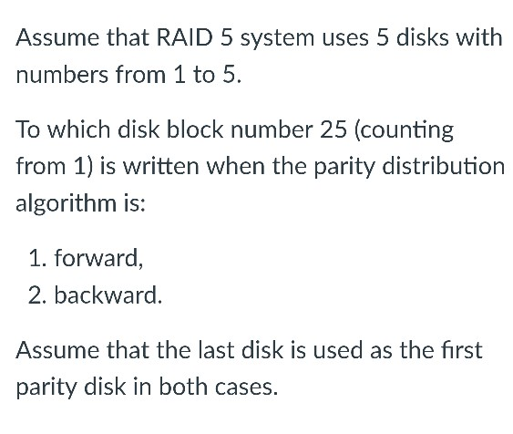 Solved: Assume That RAID 5 System Uses 5 Disks With Number