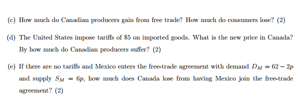 Solved Canada And The Us Are Trading Goods With Each Othe