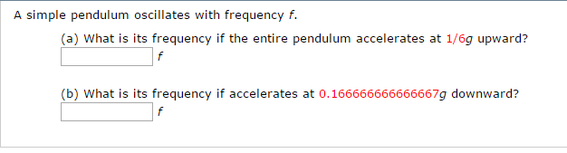 A Simple Pendulum Oscillates With Frequency F Wh