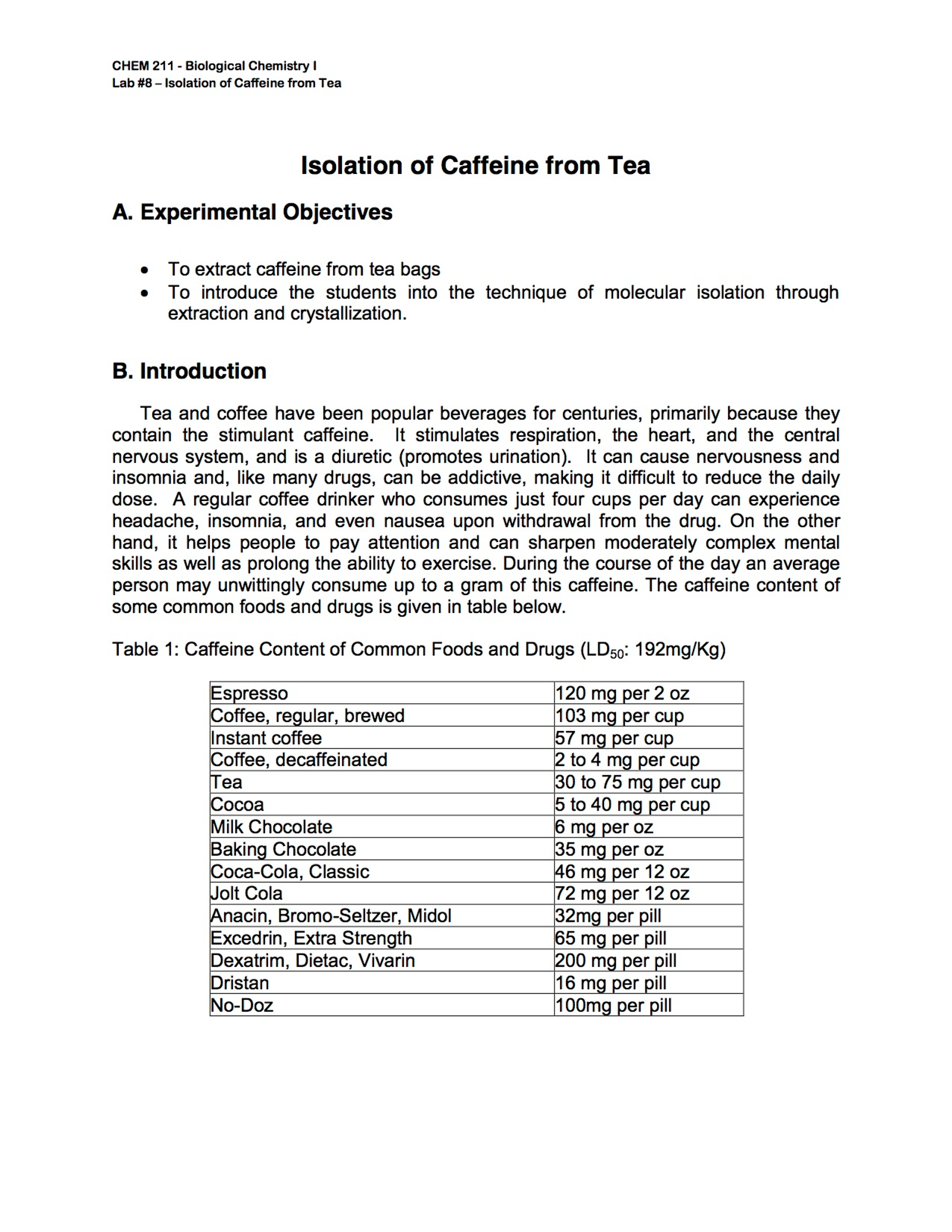 CHEM 211 - Biological Chemistry I Lab #8-Isolation of Caffeine from Tea  lsolation