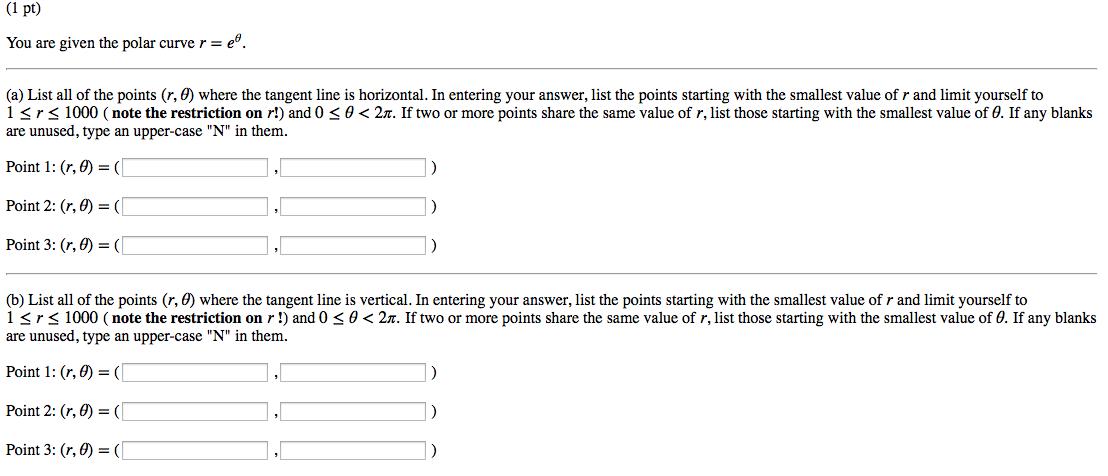 Solved: You Arc Given The Polar Curve R = E Theta  List Al