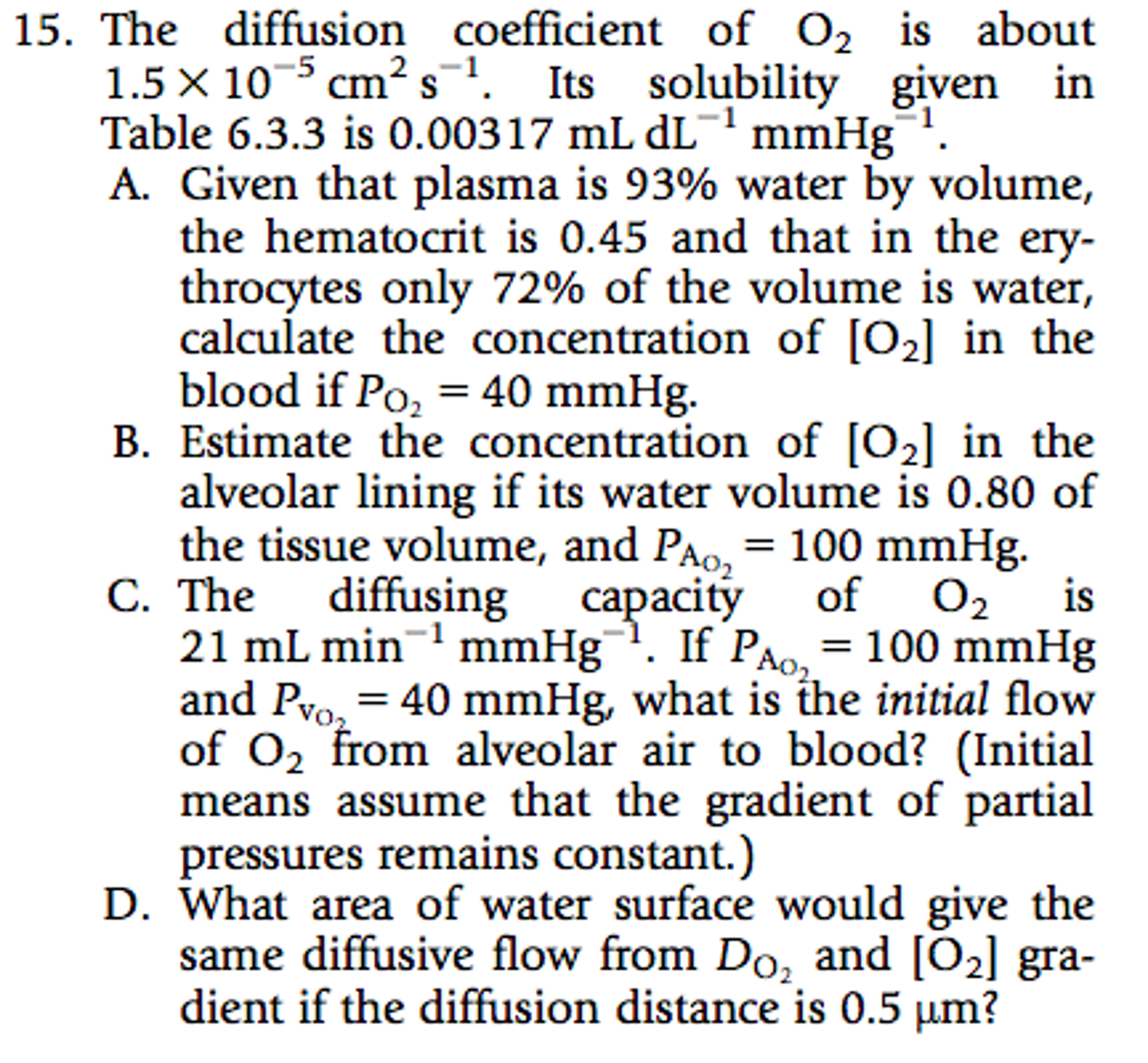 questions of diffusion Physiology practice questions for exam i 1 osmosis is a special case of a) filtration  b) active transport  c) carrier transport  d) diffusion.