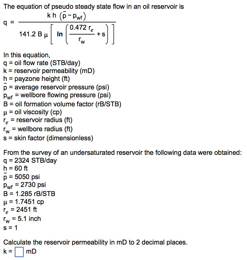 Force Flow Rate Equation: Solved: The Equation Of Pseudo Steady State Flow In An Oil