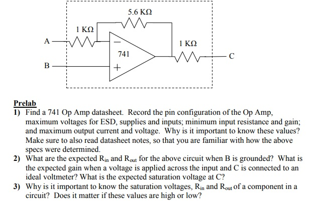 Solved: 5.6 KΩ 741 Prelab 1) Find A 741 Op Amp Datasheet ... on