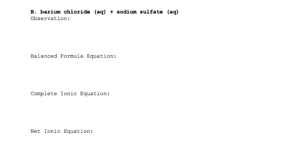 Solved B Barium Chloride Aq Sodium Sulfate Aq Obse