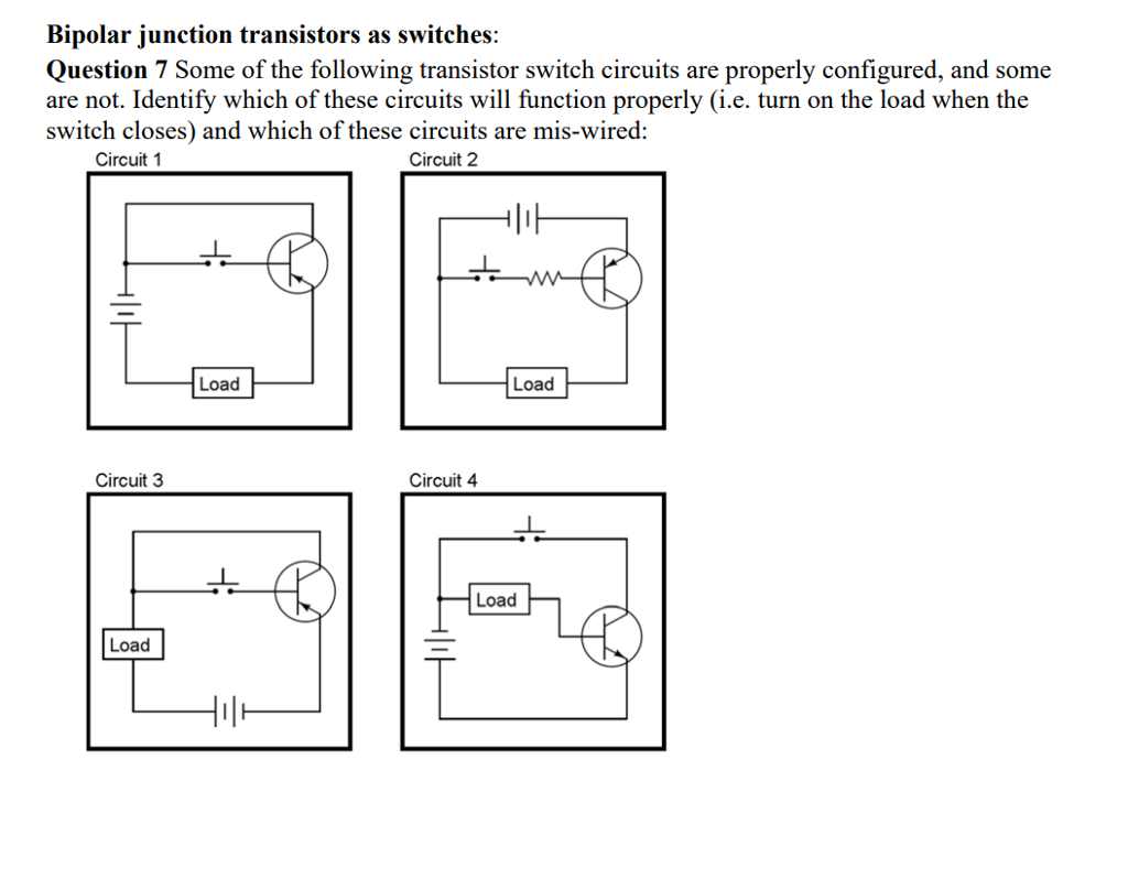 Solved Bipolar Junction Transistors As Switches Question Circuit Diagram Transistor 7 Some Of The Following Switch Circuits Are
