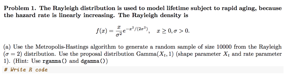 The Metropolis-Hastings Algorithm In R: This Is Th    | Chegg com
