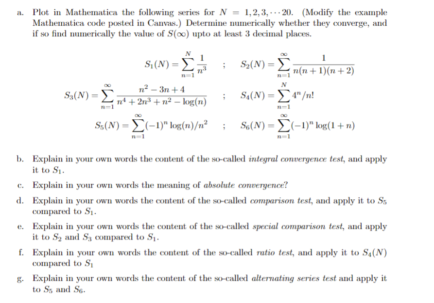 Solved: A  Plot In Mathematica The Following Series For N1