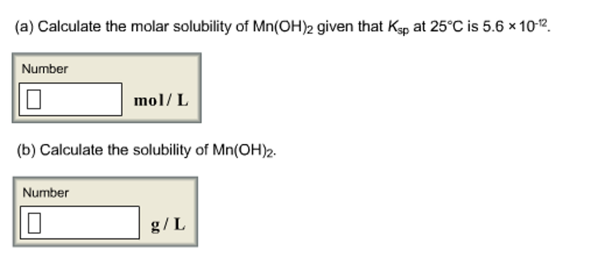 Solved Calculate The Molar Solubility Of Mnoh2 Given T