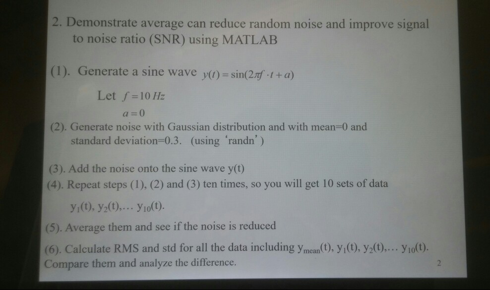 Solved: 2  Demonstrate Average Can Reduce Random Noise And
