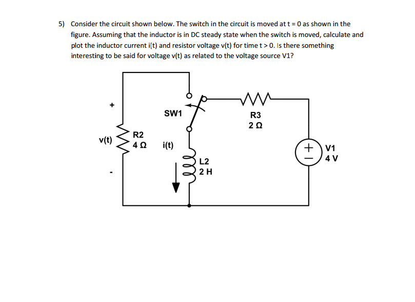 Solved: 5) Consider The Circuit Shown Below. The Switch In ...