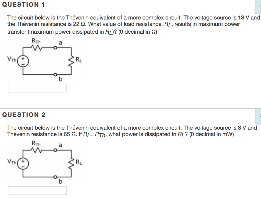 Solved: QUESTION 1 The Circuit Below Is The Thévenin Equiv ...