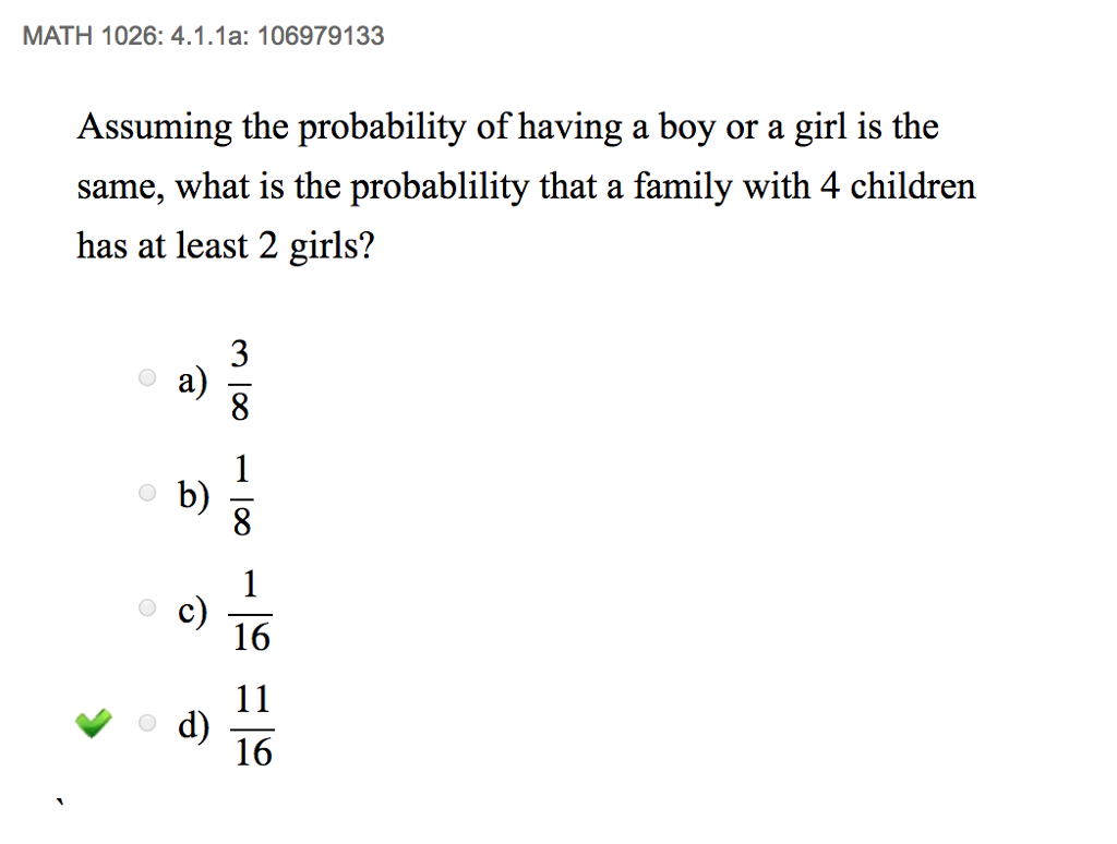 Solved: MATH 1026: 4.1.1a: 106979133 Assuming The Probabil ...