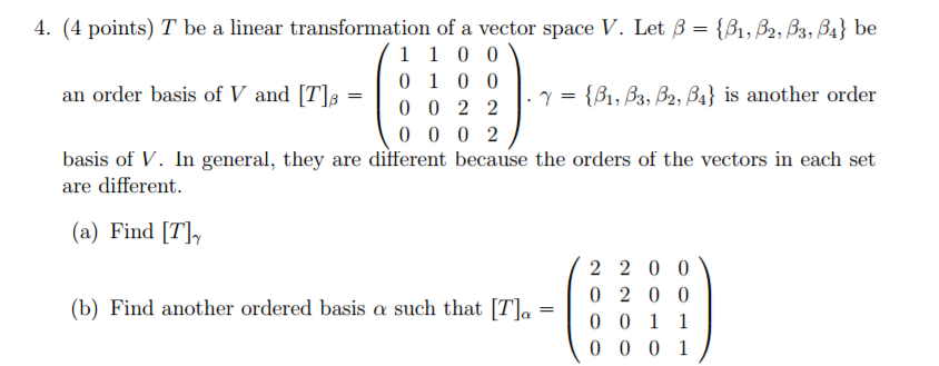 Solved: T Be A Linear Transformation Of A Vector Space V