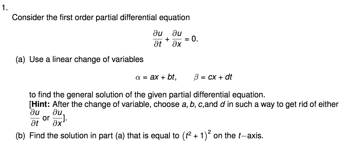 Solved: Consider The First Order Partial Differential Equa