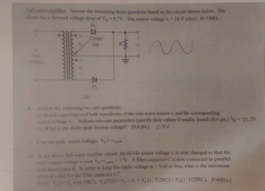 Solved Full Wave Rectifier Answe The 3 Questions Based O Waveform From Diode Circuit It Can Be Seen Answer On Shown Below Has A Forward Voltage Drop Of Vd 07 V Source