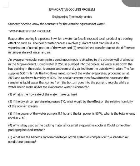 Solved: EVAPORATIVE COOLING PROBLEM Engineering Thermodyna