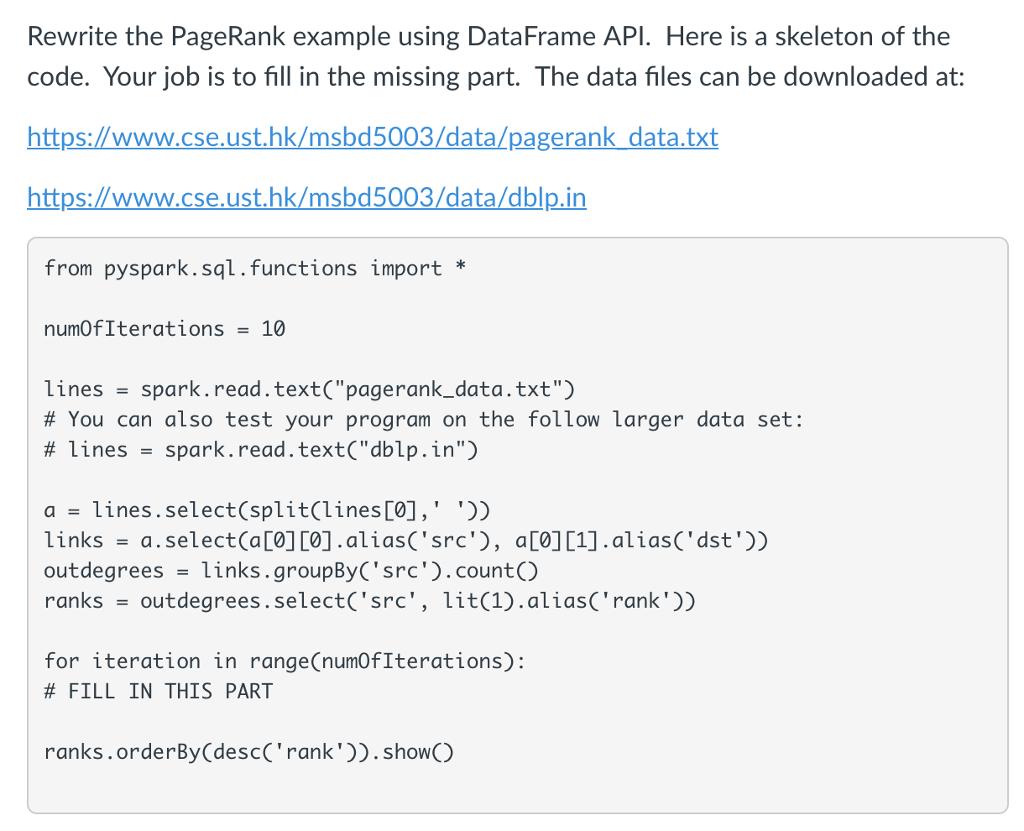 Rewrite The PageRank Example Using DataFrame AP  H      Chegg com