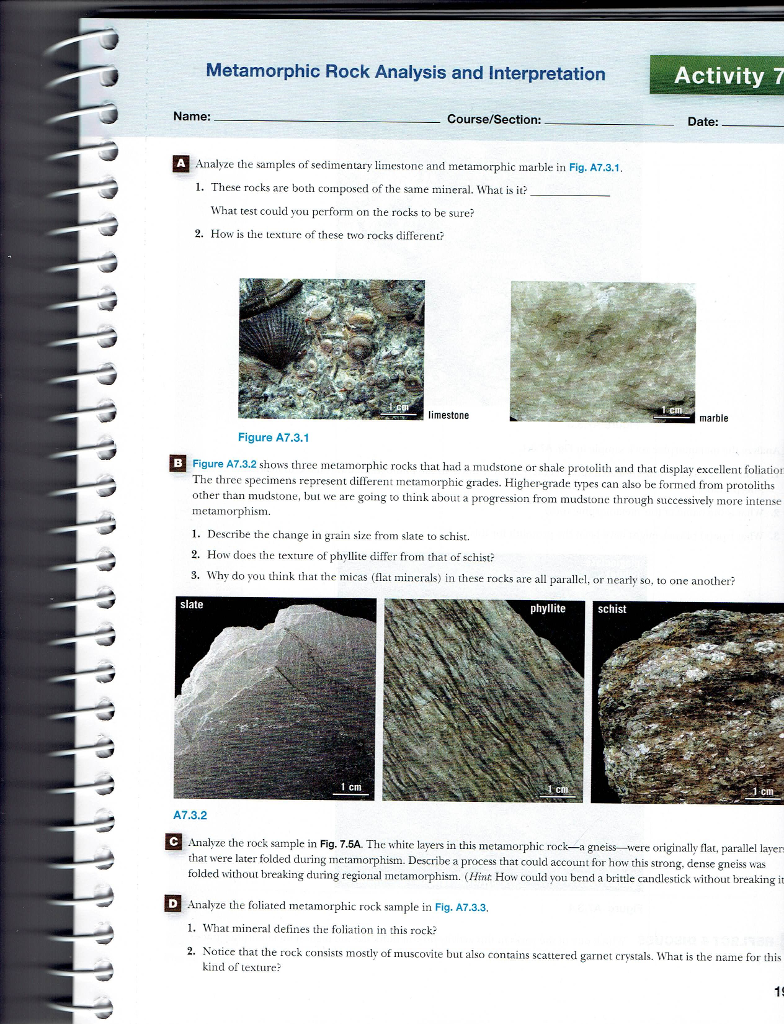 Metamorphic Rock Analysis and Interpretation Activity 7 Name:  Course/Section: Date: A