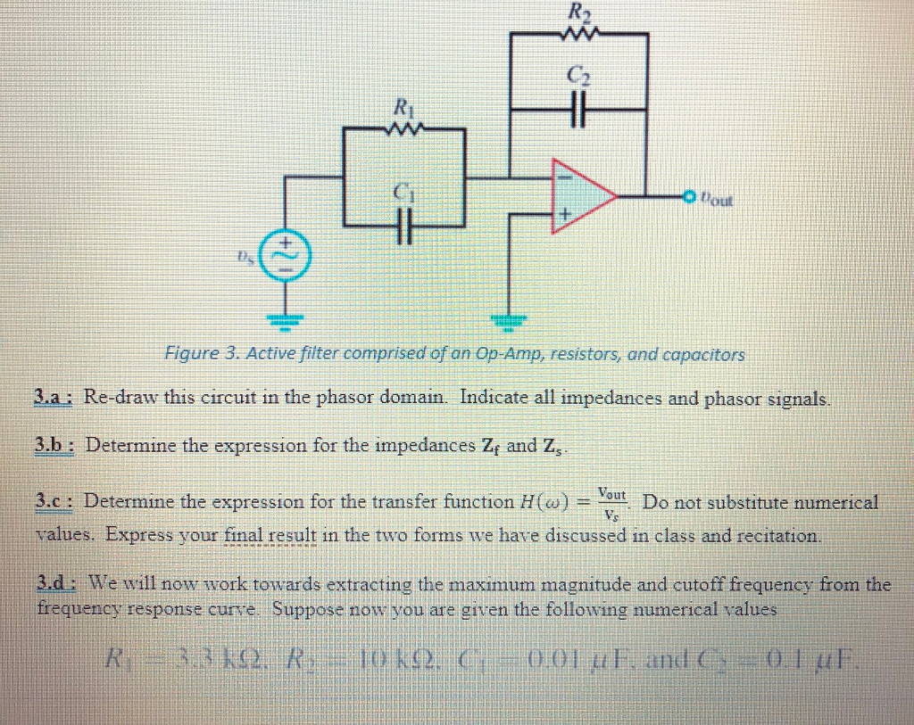 Solved Problem 2 In This You Will Analyze A Sec Values Of The Resistors And Capacitors For Our Thirdorder Circuit See More Show Transcribed Image Text Second Order Filter Consider Rlc Figure With Numerical