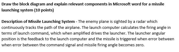 draw the block diagram and explain relevant components in microsoft word  for a missile launching system