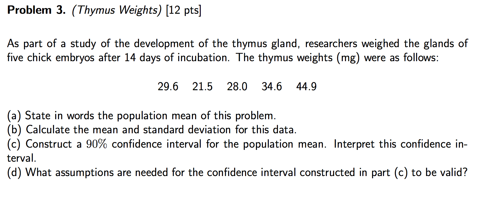 Solved Problem 3 Thymus Weights 12 Pts As Part Of A