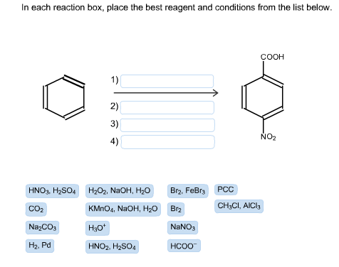 Image for In each reaction box, place the best reagent and conditions from the list below (Benzene to p-nitrobenzoic aci