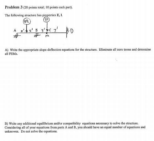 Solved: Problem 3 (20 Points Total