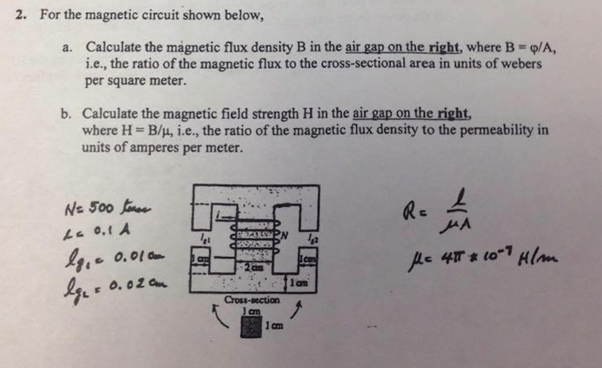 Solved: For The Magnetic Circuit Shown Below, Calculate Th