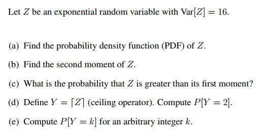 Electrical engineering archive march 06 2018 chegg let z be an exponential random variable with var2 16 fandeluxe Image collections