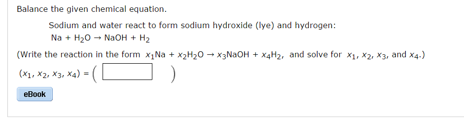 solved balance the given chemical equation sodium and wa