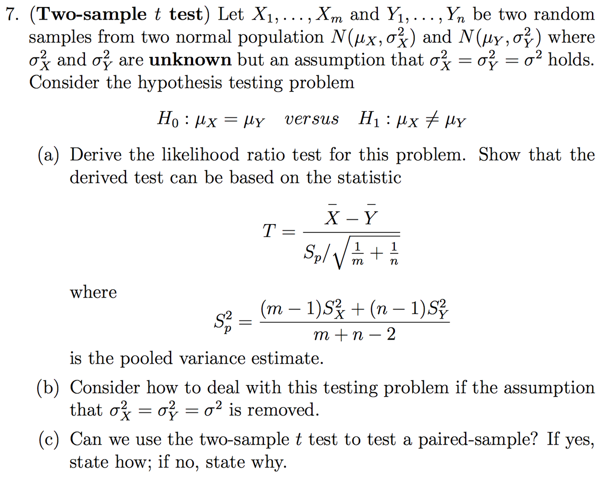Solved: question: can we use the two-sample t test to test.
