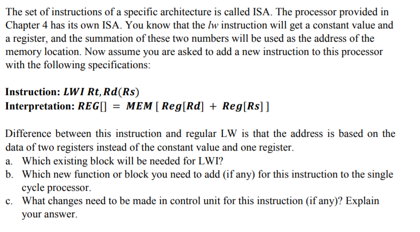 6d28891ba5 The set of instructions of a specific architecture is called ISA. The  processor provided in