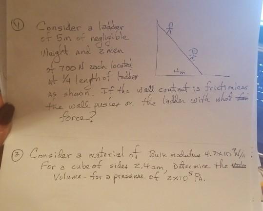 (D Consider a ladder 5m of nea iaible 乙men ク/700 l ach