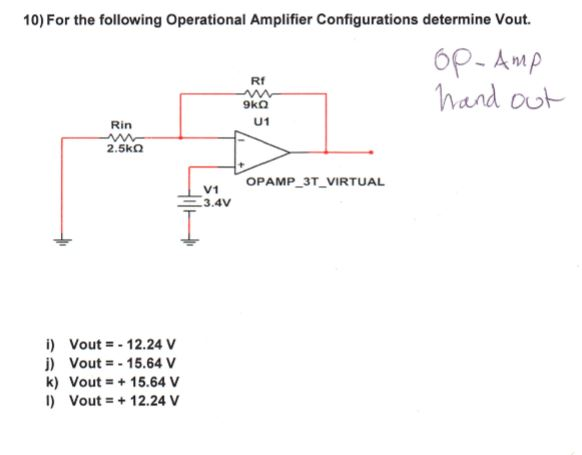 Solved: 10) For The Following Operational Amplifier Config