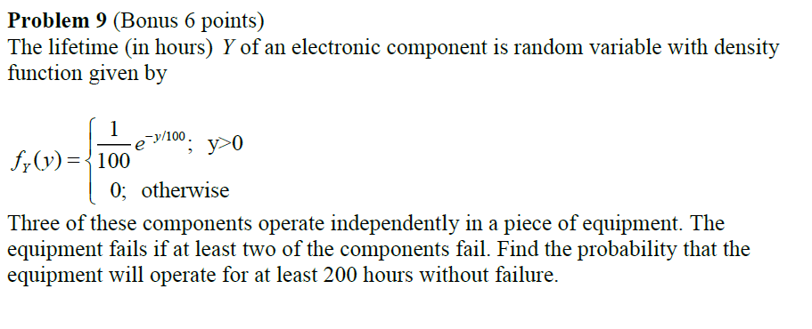 Solved: The Lifetime (in Hours) Y Of An Electronic Compone ...