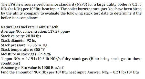Solved: The EPA New Source Performance Standard (NSPS) For