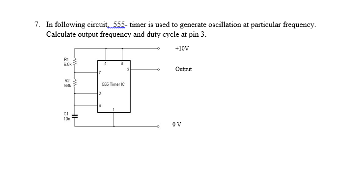 Solved: 7  In Following Circuit55-timer Is Used To Generat
