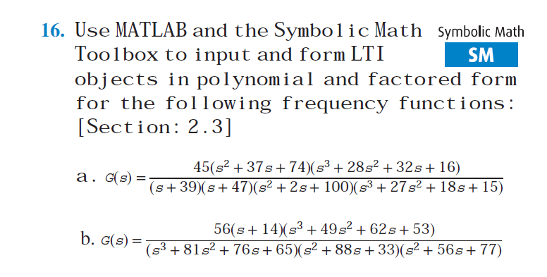 Solved: Use MATLAB And The Symbolic Math Tool Box To Input