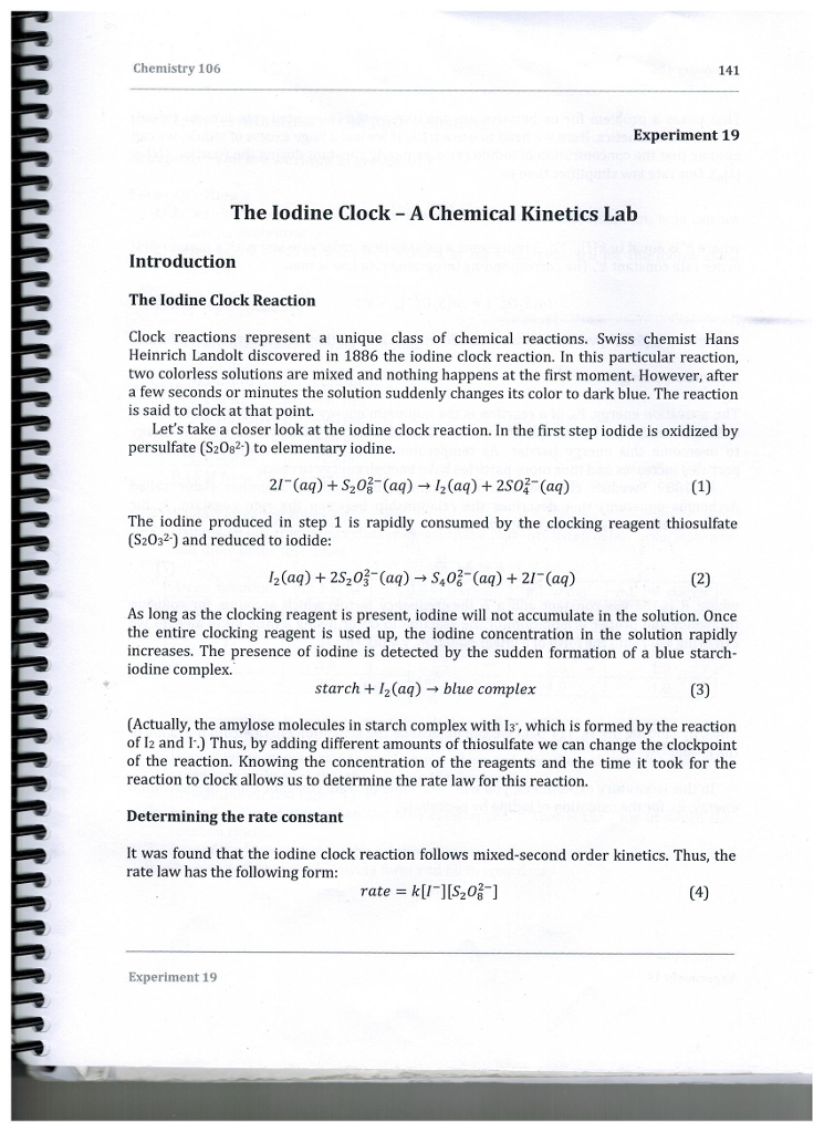 rate laws the iodine clock reaction lab report The kinetics of the iodine clock reaction the lab manual to complete in your lab notebook the following sections of the report for this lab rate laws for.