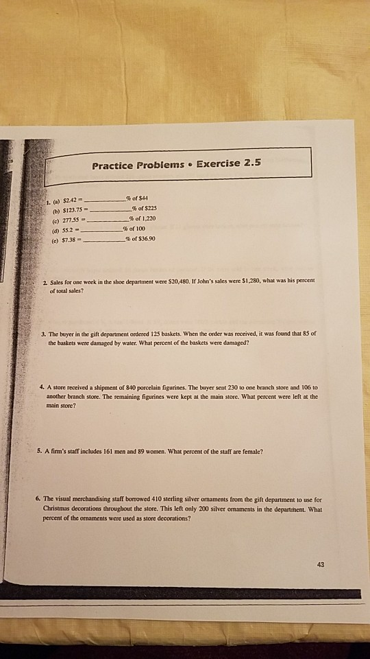 Solved: Practice Problems Exercise 2.5 %of$44 I. (a) $2.42 ...