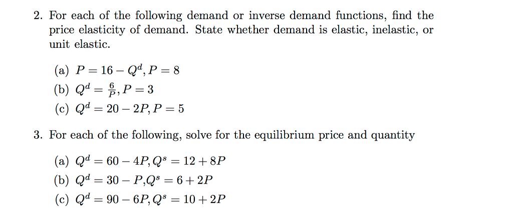Solved 2 For Each Of The Following Demand Or Inverse Dem Chegg Com