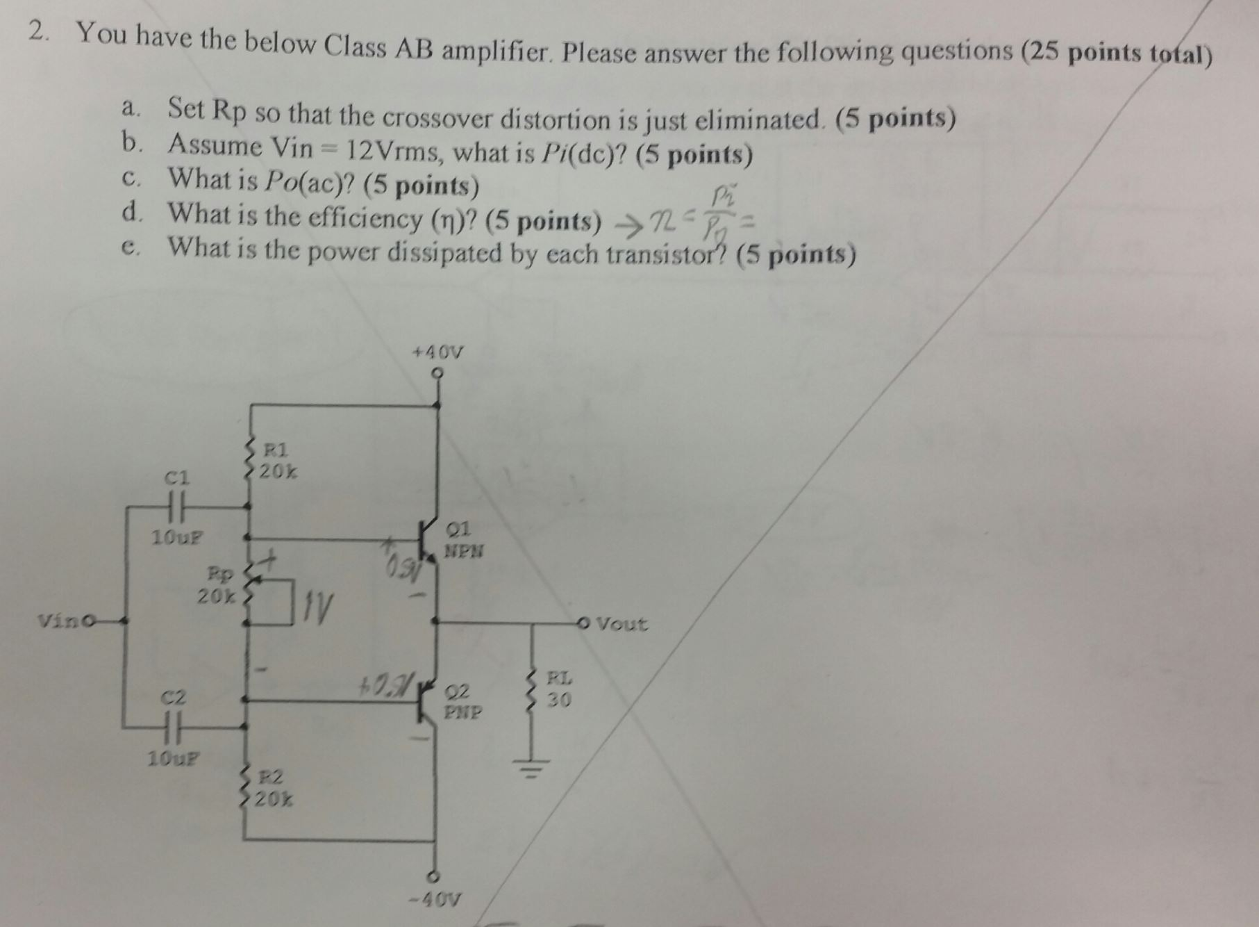 You Have The Below Class Ab Amplifier Please Answ