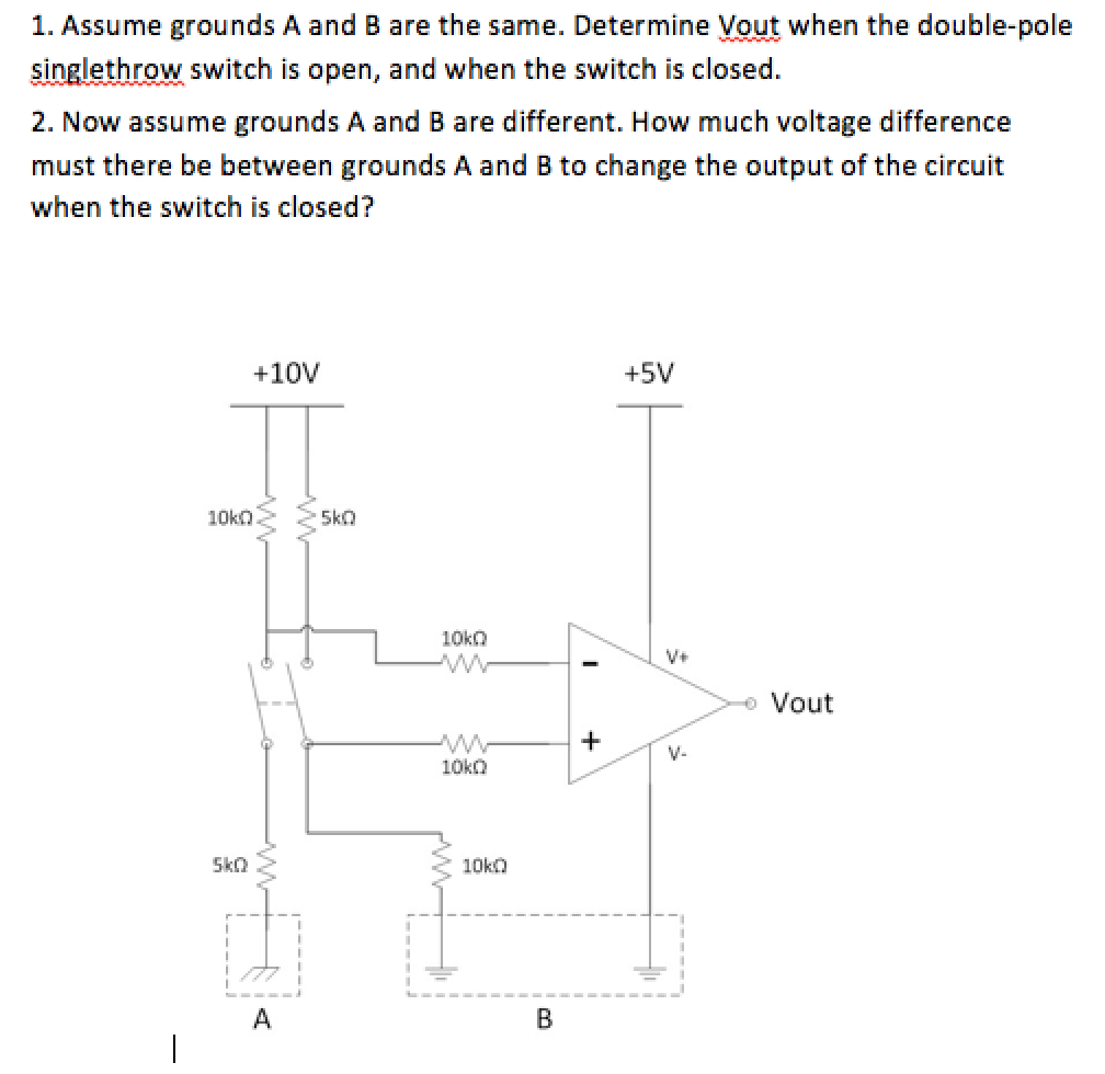 Solved: Assume Grounds A And B Are The Same. Determine Vou ...