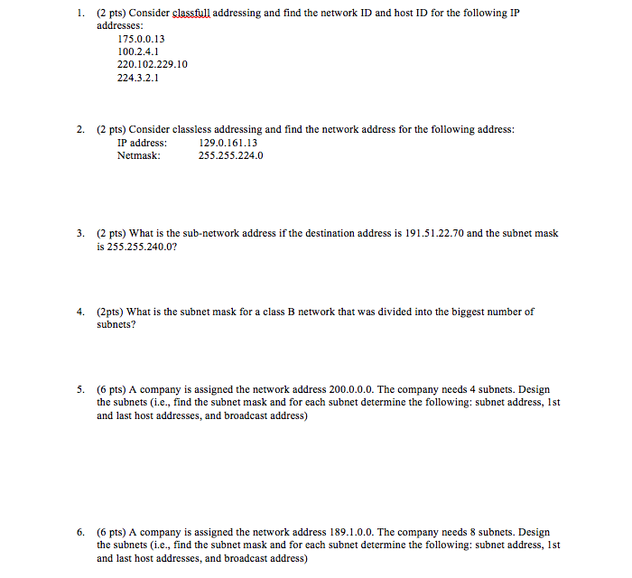 Solved: 1  (2 Pts) Consider Classfull Addressing And Find
