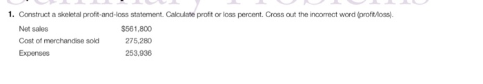 solved construct a skeletal profit and loss statement ca