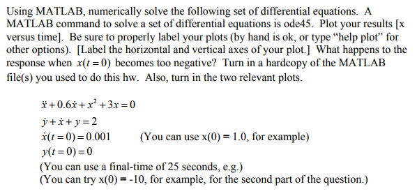 Solved: Using MATLAB, Numerically Solve The Following Set