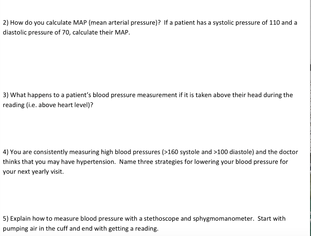 2) How do you calculate MAP (mean arterial pressure)? If a patient